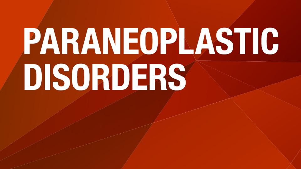 Paraneoplastic Evaluation [Algorithm]